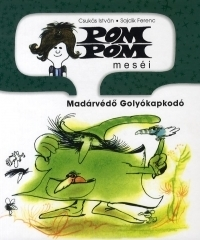 Pom Pom meséi:Madárvédő Golyókapkodó