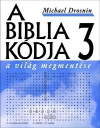 A BIBLIA KÓDJA 3.