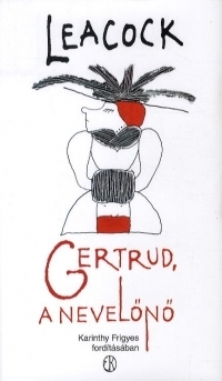 Gertrud, a nevelõnõ