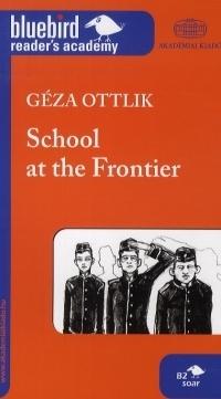 SCHOOL AT THE FRONTIER