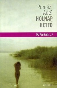 HOLNAP HÉTFŐ