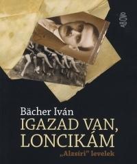 IGAZAD VAN, LONCIKÁM