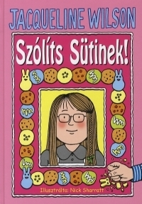SZÓLÍTS SÜTINEK!