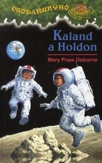 Kaland a Holdon