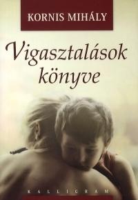 Vigasztalások könyve (CD-ROM melléklettel)