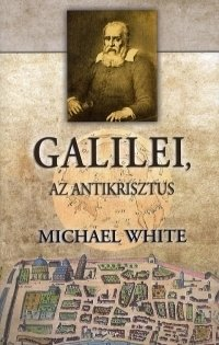 GALILEI, AZ ANTIKRISZTUS