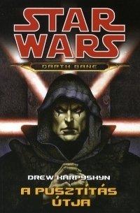 Star Wars:A pusztítás útja