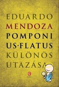 Pomponius Flatus különös utazása
