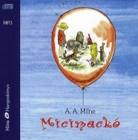 Micimackó - Hangoskönyv (MP3)