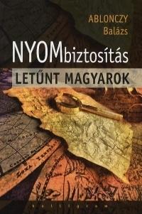Nyombiztosítás - Letűnt magyarok