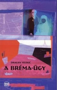 A Bréma-ügy