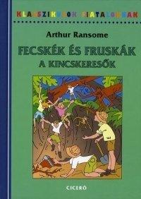 FECSKÉK ÉS FRUSKÁK - A KINCSKERESŐK