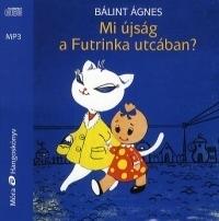 Mi újság a Futrinka utcában? - Hangoskönyv (MP3)