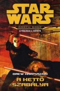 Star Wars:A kettő szabálya