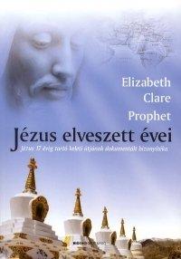JÉZUS ELVESZETT ÉVEI