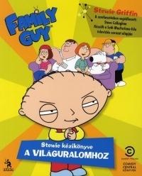 Family Guy - Stewie kézikönyve a világuralomhoz