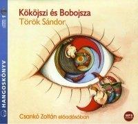 Kököjszi és Bobojsza - Hangoskönyv (MP3)