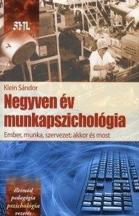 40 év munkapszichológia
