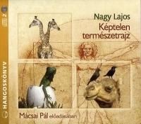 Képtelen természetrajz - Hangoskönyv (2 CD)