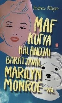 Maf kutya kalandjai barátjával, Marilyn Monroe-val