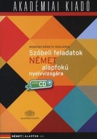 Szóbeli feladatok német alapfokú nyelvvizsgára (CD melléklettel)