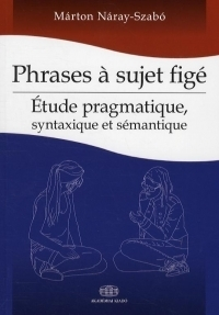 Phrases a sujet figé