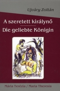 A szeretett királynő / Die geliebte Königin