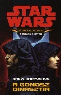STAR WARS: A GONOSZ DINASZTIA