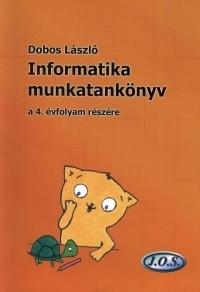 Informatika munkatankönyv 4. évfolyam részére