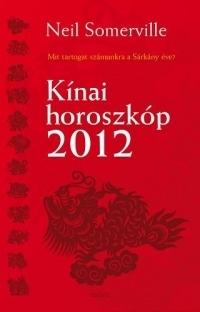 Kínai horoszkóp 2012 - Mit tartogat számunkra a Sárkány éve?