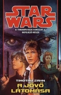 STAR WARS - A JÖVŐ LÁTOMÁSA