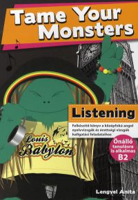 Tame Your Monsters:Listening