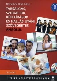 Társalgás, szituációk, képleírások és hallás utáni szövegértés - Angolul (MP3 formátumú CD melléklettel)