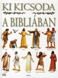 KI KICSODA A BIBLIÁBAN