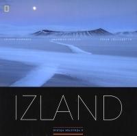 IZLAND - A VÉGLETEK FÖLDJE