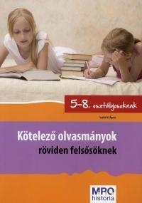 Kötelező olvasmányok röviden felsősöknek