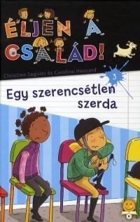 ÉLJEN A CSALÁD! 3. - EGY SZERENCSÉTLEN SZERDA