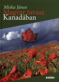 Magyar tavasz Kanadában