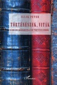 Történészek, viták a 16-17. századi magyar történelemről