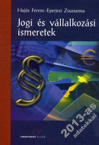 Jogi és vállalkozási ismeretek (Kompetencia alapú) -ÚJ, átdolgozott