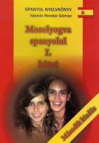 Mosolyogva spanyolul I. kötet