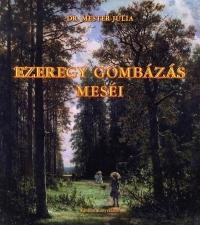 EZEREGY GOMBÁZÁS MESÉI