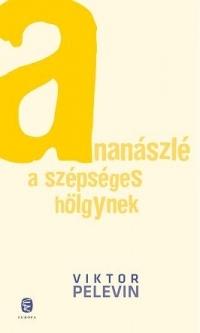 Ananászlé a szépséges hölgynek