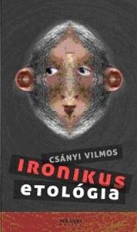 IRONIKUS ETOLÓGIA