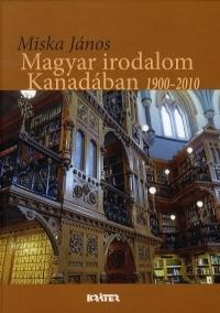 Magyar irodalom Kanadában 1900-2010