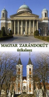 Magyar zarándokút útikalauz