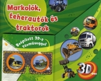 Markolók, teherautók és traktorok