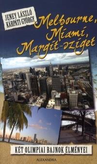 Melbourne, Miami, Margit-sziget