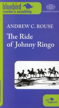 The Ride of Johnny Ringo