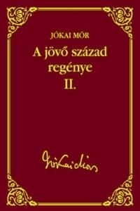 A JÖVŐ SZÁZAD REGÉNYE II.